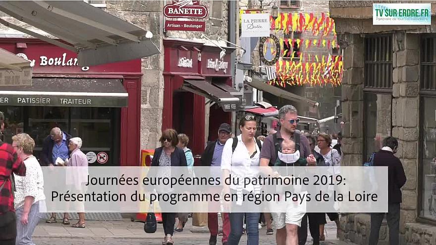 Journées européennes du patrimoine 2019 : Présentation du programme en région Pays de la Loire
